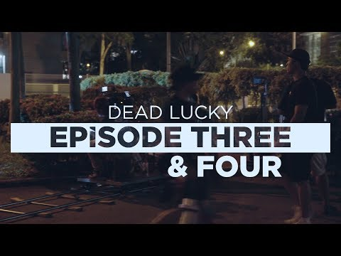 Dead Lucky Ep 3 & 4 - Behind the Scenes