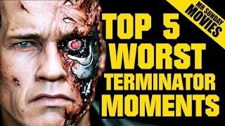 Worst TERMINATOR Moments