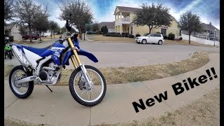 7. My New Motorcycle! WR250R