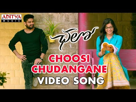 Choosi Chudangane Video Song || Chalo Movie || Naga Shaurya, Rashmika Mandanna || Sagar