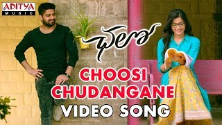 Choosi Chudangane Video Song    Chalo Movie    Naga Shaurya, Rashmika Mandanna    Sagar