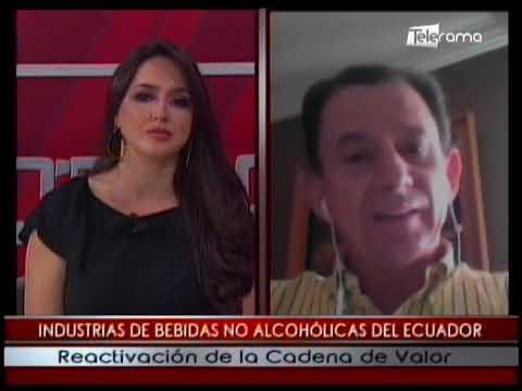 Industrias de bebidas no alcohólicas del Ecuador reactivación de la cadena de valor