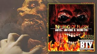 Inferno of Flesh | Ep72 (Part 2) [Hotel Inferno & Skinless]