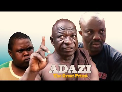 Adazi The Great Priest  - Latest Nigerian Nollywood Movie
