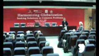 Harmonizing Globalization - Seeking Solutions To Common Problems: Day Two  - Pt 2
