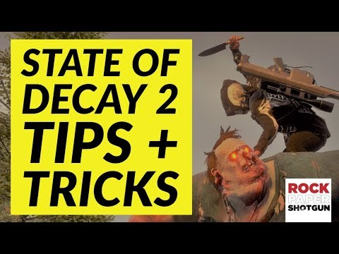 10 State Of Decay 2 Tips And Tricks For Survival