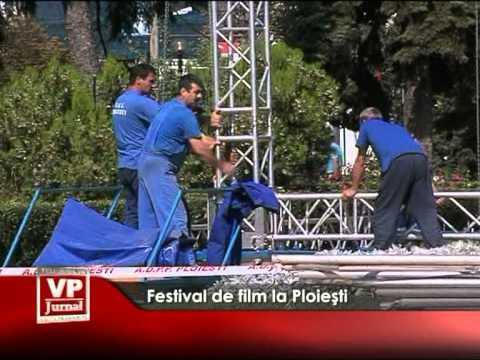 Festival de film la Ploieşti
