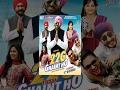 foto New Punjabi Movies 2017 - 22G Tussi Ghaint Ho - Bhagwant Maan - Lokdhun - Popular Punjabi Film 2017