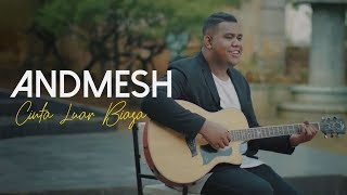 Video Andmesh Kamaleng - Cinta Luar Biasa (Official Music Video) MP3, 3GP, MP4, WEBM, AVI, FLV Januari 2019
