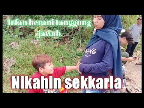 Irfan Berani Tanggung Jawab| Nikahin Sekkarla