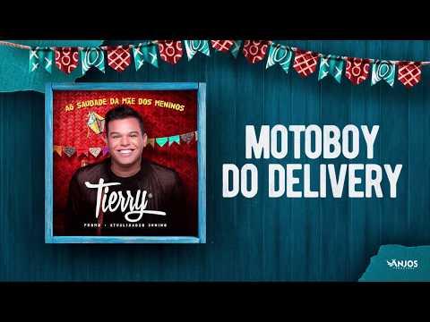 Tierry - Motoboy do Delivery (Promocional - Atualizadão Junino)