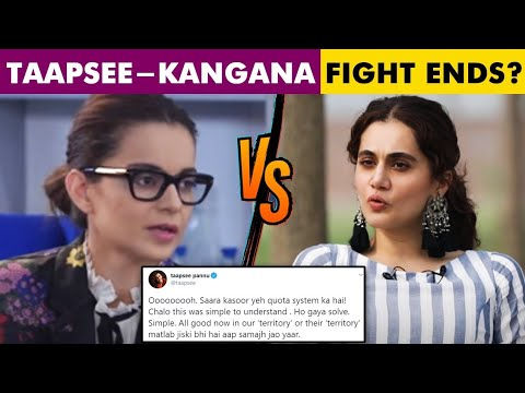 Taapsee Pannu ENDS FIGHT With Kangana Ranaut On Twitter?, REACTS To Old Video Of Kangana