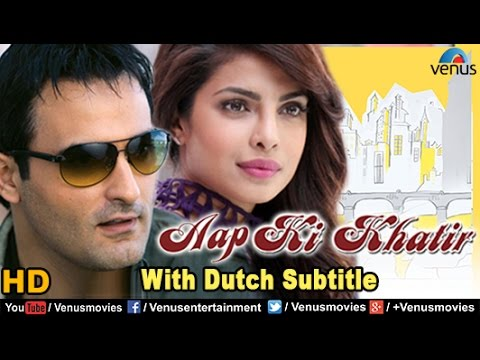 Download Aap Ki Khatir Full Movie | DUTCH SUBTITLE | Akshaye Khanna, Priyanka Chopra | Bollywood Full Movies HD Mp4 3GP Video and MP3