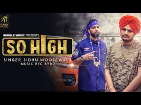 So High|official music video|Sidhu Moose Wala ft. BYG BYRD
