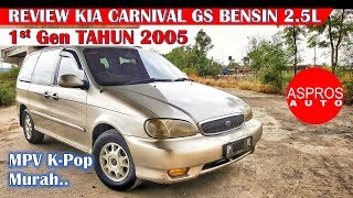 Video REVIEW BIG MPV MURAH : KIA CARNIVAL GS BENSIN 2.5L V6 TAHUN 2000 By ASPROS AUTO MP3, 3GP, MP4, WEBM, AVI, FLV Oktober 2018