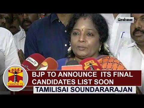 BJP-to-announce-its-final-candidates-list-soon-Tamilisai-Soundararajan-Thanthi-TV