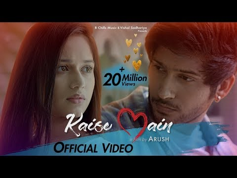 Video Kaise Main | Mohd Kalam | Official Video | Jannat Zubair & Namish Taneja | Arush | R-Chills music download in MP3, 3GP, MP4, WEBM, AVI, FLV January 2017