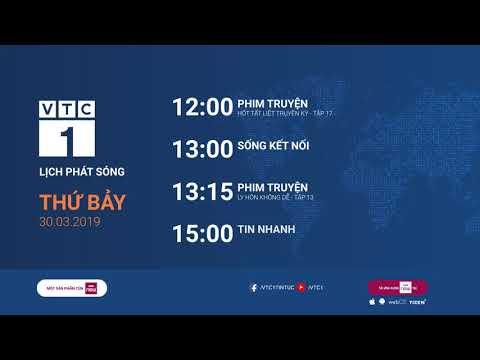 Lịch phát sóng VTC1 ngày 30/03/2019 - Thời lượng: 61 giây.
