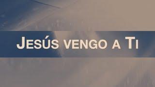 Jesús Vengo A Ti Jesus I Come feat. Evan Craft  Video Oficial Con Letras  Elevation Worship