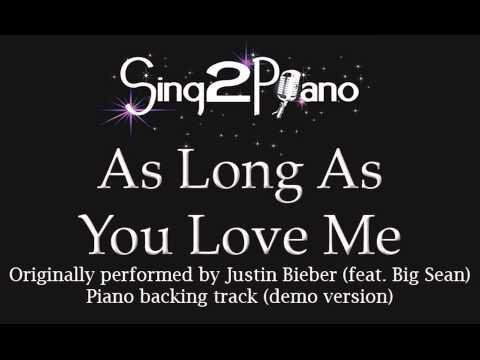 As Long As You Love Me - Justin Bieber (Piano backing track) karaoke