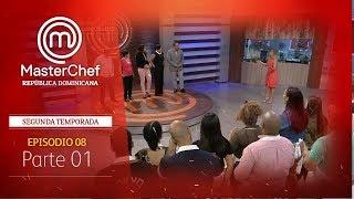 MasterChef República Dominicana | Episodio 8 | Temporada 2