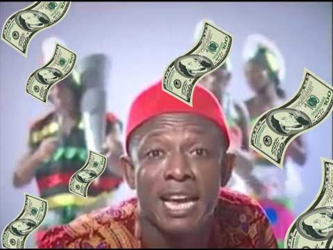 I GO CHOP YOUR DOLLAR - 2005 (Osuofia/ Nkem Owoh)