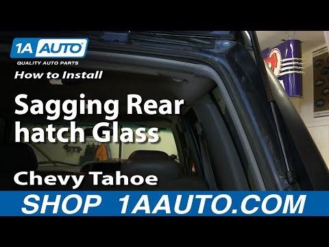 How To Install Fix Sagging Rear hatch Glass 1996-99 Chevy Tahoe Suburban GMC Yukon