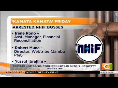 KPC MD Joe Sang and former NHIF MD Simon Kirgotty arrested #CitizenBriefs