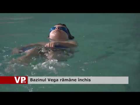 Bazinul Vega rămâne închis