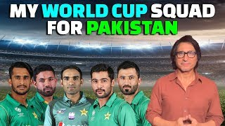 My World Cup Squad for Pakistan | Ramiz Speaks