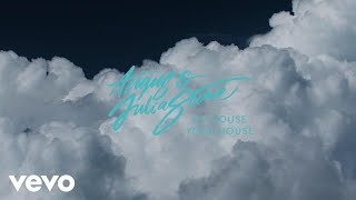 Angus & Julia Stone - My House Your House (Audio)