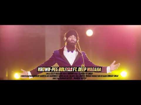Video PEG BOLIYAN (Teaser) | KROWN | Deep Wadana | Latest Punjabi Songs 2017 download in MP3, 3GP, MP4, WEBM, AVI, FLV January 2017