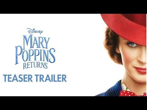 Disney Debuts Magical Mary Poppins Returns Teaser Trailer! WATCH!