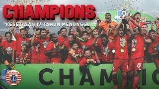Persija Jakarta 2018 Champions Mini Movie: Penantian 17 Tahun