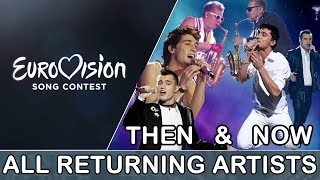 Video Eurovision: All Returning Artists - Then & Now (2008-2017) MP3, 3GP, MP4, WEBM, AVI, FLV November 2018