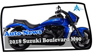 4. MUST WATCH!!!2018 Suzuki Boulevard M90 News, Specs Colors & Review
