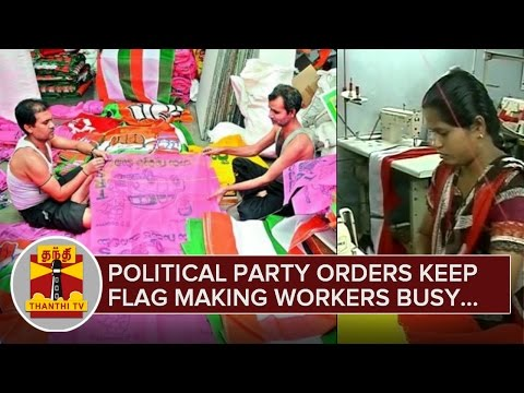 Political-Party-Orders-keep-Flag-Making-Workers-Busy-in-Salem-ahead-of-2016-Assembly-Polls-03-03-2016