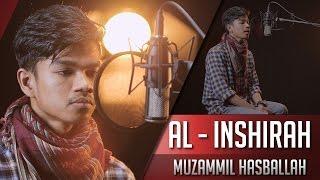 Muzammil Hasballah - Surat Al Inshirah