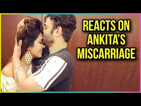 Karan Patel REACTS On Ankita Bhargava's MISCARRIAG