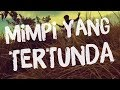 Mimpi Yang Tertunda - Fun As Thirty (official video lyric)