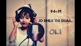 Duaa | Jo Bheji Thi Duaa | Full Song Cover by  OLI | Shanghai