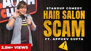 GuptaJi Ka Naai Wala Experience - Stand Up Comedy by Appurv Gupta