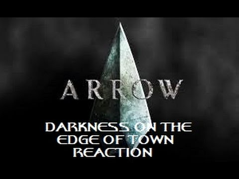 ARROW - 1X22 DARKNESS ON THE EDGE OF TOWN REACTION