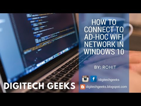 Ep: 03 How to connect to Ad-Hoc Wifi Network in Windows 10 | By: Rohit Sharma | DigiTech Geeks
