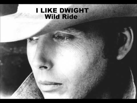 Dwight Yoakam - Wild Ride