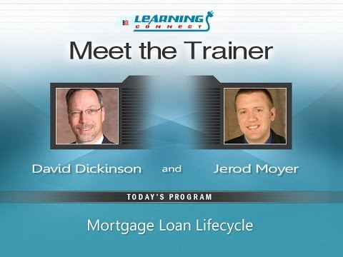 The Mortgage Life Cycle