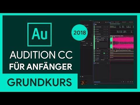 Adobe Audition CC 2018 Grundkurs für Anfänger (Tutorial)