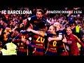 FC Barcelona - Luis Enrique Era | 2015/16