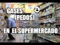 Gases (Pedos) en el supermercado Broma | Just Maming | Fart Prank | Farting in public |