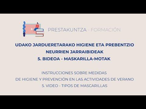 UDAKO JARDUERETARAKO HIGIENE ETA PREBENTZIO JARRAIBIDEAK - 5. Maskarilla-motak